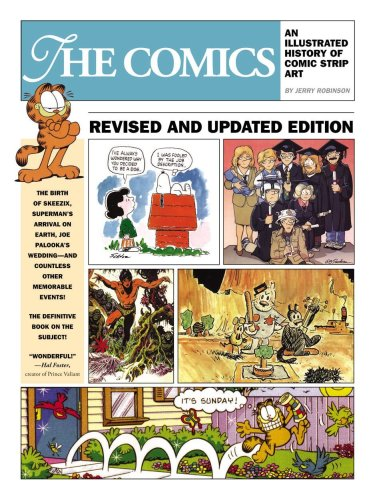 The Comics: An Illustrated History Of Comic Strip Art