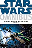 Omnibus: X-Wing Rogue Squadron Volume 1 (Star Wars)