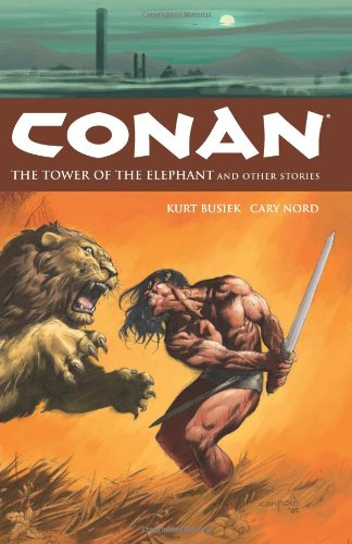 Conan Vol. 3: The Tower Of The Elephant And Other Stories Cover