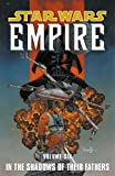In The Footsteps Of Their Fathers (Star Wars: Empire, Vol. 6)