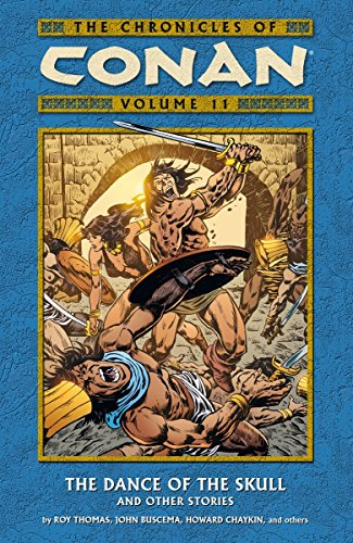 The Chronicles Of Conan Vol. 11: The Dance Of The Skull And Other Stories Cover