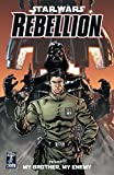 Rebellion, Vol. 1, My Brother, My Enemy (Star Wars)