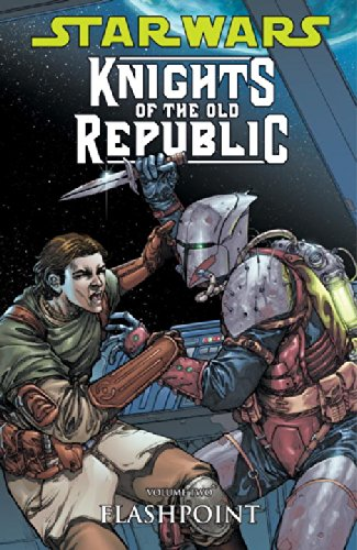 Star Wars: Knights Of The Old Republic Volume 2: Flashpoint (v. 2)