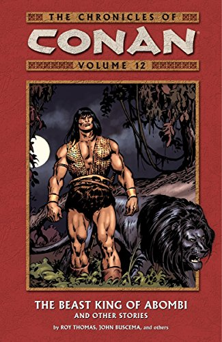 The Chronicles Of Conan Vol. 12: The Beast King Of Abombi And Other Stories Cover