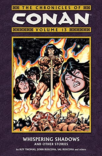 The Chronicles Of Conan Vol. 13: Whispering Shadows And Other Stories Cover