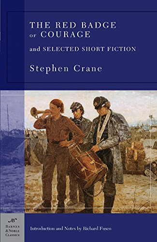 The Red Badge of Courage and Selected Short Fiction (Barnes & Noble Classics), Crane, Stephen