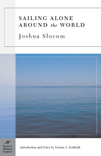Sailing Alone Around the World (Barnes & Noble Classics), Slocum, Joshua