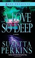 A Love So Deep by Suzetta Perkins