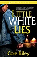 Little White Lies by Cole Riley