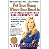 Put Your Money Where Your Heart Is by Natalie Pace