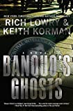 Banquo's Ghosts by Richard Lowry and Keith Korman