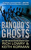 Banquo's Ghosts by Rich Lowry and Keith Korman