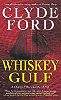Whiskey Gulf by Clyde Ford