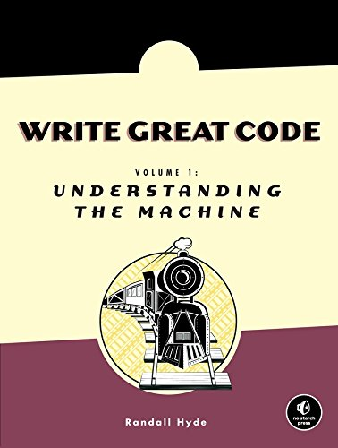 PDF Write Great Code Volume 1 Understanding the Machine