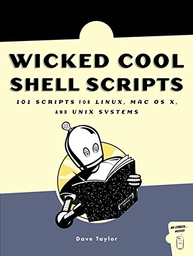 Wicked Cool Shell Scripts - Dave Taylor