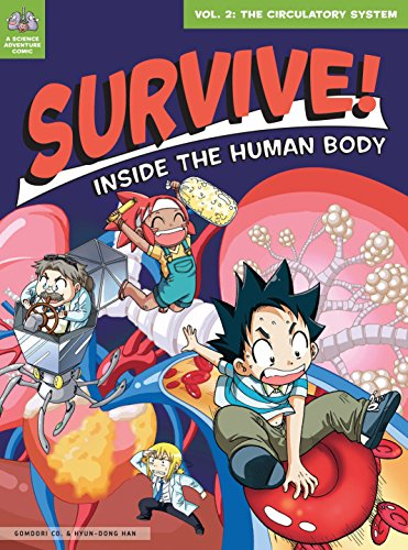 Survive! Inside the Human Body Book 2: The Circulatory System cover