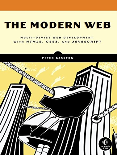 PDF The Modern Web Multi Device Web Development with HTML5 CSS3 and JavaScript