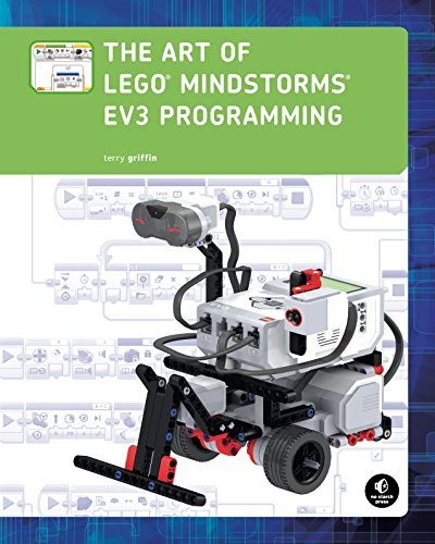 The Art of LEGO MINDSTORMS EV3 Programming (Full Color) - Terry Griffin
