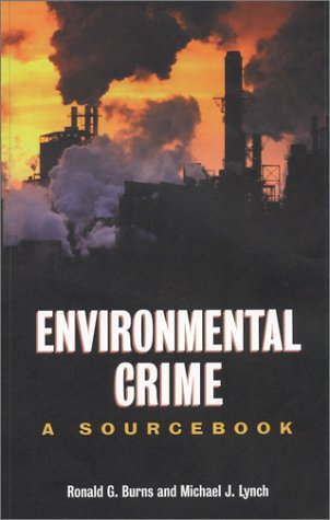 enviromental crime Only a relatively small number of local prosecutors are known to have given  serious and sustained attention to environmental crime the programs described  in.