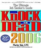 Buy Knock 'em Dead 2006: The Ultimate Job Seeker's Guide from Amazon
