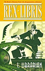 Rex Libris, Volume One: I, Librarian by James Turner