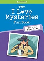 The I Love Mysteries Fun Book