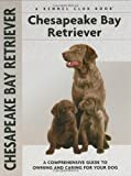 Chesapeake Bay Retriever (Kennel Club Dog Breed Series) (Hardcover) by Nona Kilgore Bauer