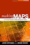 Making Maps: A Visual Guide to Map Design for GIS