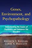 Genes, Environment, and Psychopathology