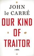 Our Kind of Traitor by John Le Carr�