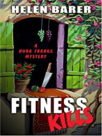 Fitness Kills by Helen Barer