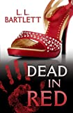 Dead in Red by L. L. Bartlett