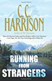 Running from Strangers by C. C. Harrison