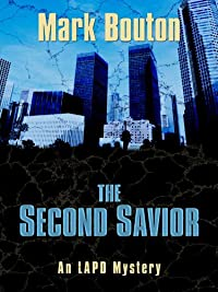 The Second Savior by Mark Bouton