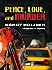 Peace, Love, and Murder by Nancy Holzner