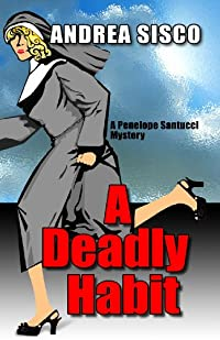 A Deadly Habit by Andrea Sisco