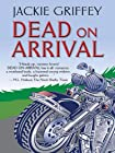 Dead on Arrival by Jackie Griffey