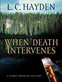 When Death Intervenes by L. C. Hayden