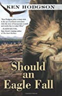 Should an Eagle Fall by Ken Hodgson