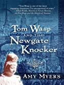 Tom Wasp and the Newgate Knocker by Amy Myers