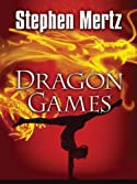 Dragon Games by Stephen Mertz