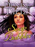Soap Bubbles by Denise Dietz