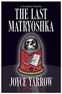 The Last Matryoshka by Joyce Yarrow