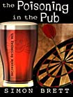 The Poisoning in the Pub by Simon Brett