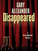 Disappeared by Gary Alexander