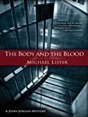 The Body and the Blood by Michael Lister