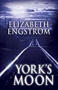 York's Moon by Elizabeth Engstrom