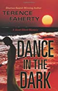 Dance in the Dark by Terence Faherty
