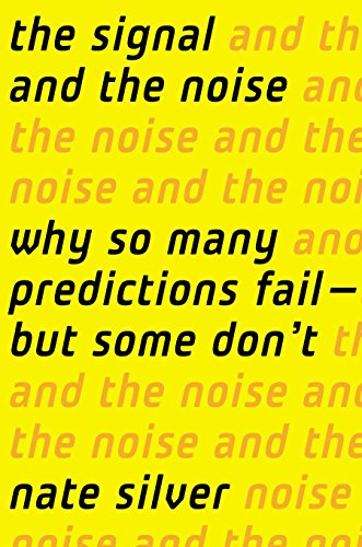 The Signal and the Noise; Nate Silver