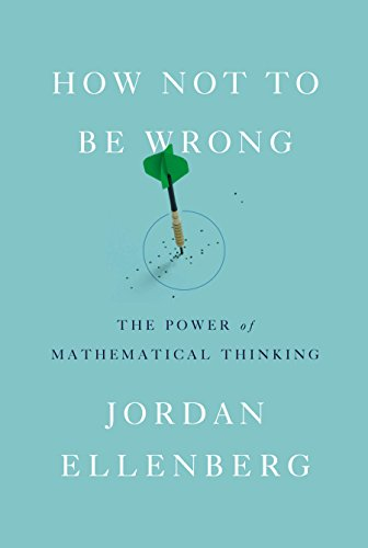 784. How Not to Be Wrong: The Power of Mathematical Thinking